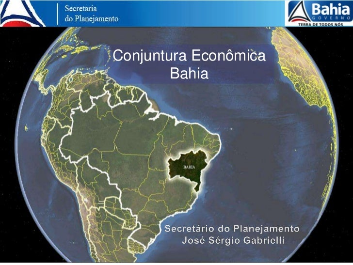 Conjuntura Econômica        Bahia