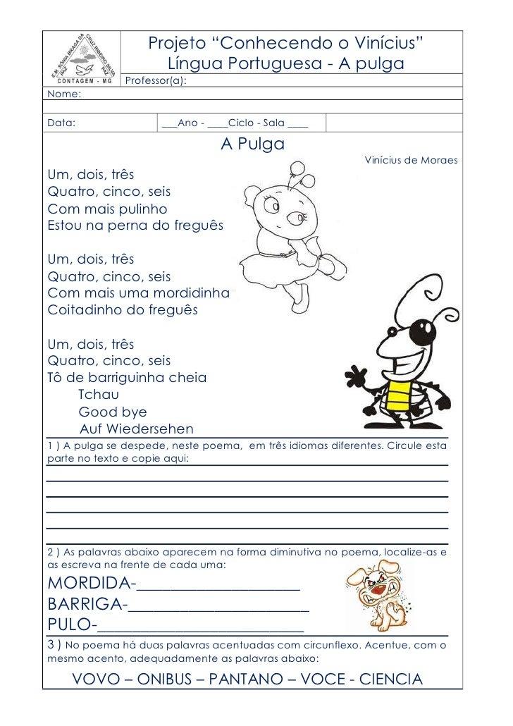 """Projeto """"Conhecendo o Vinícius""""                     Língua Portuguesa - A pulga               Professor(a):Nome:Data:     ..."""