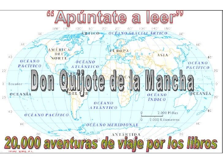20.000 aventuras de viaje por los libros Don Quijote de la Mancha
