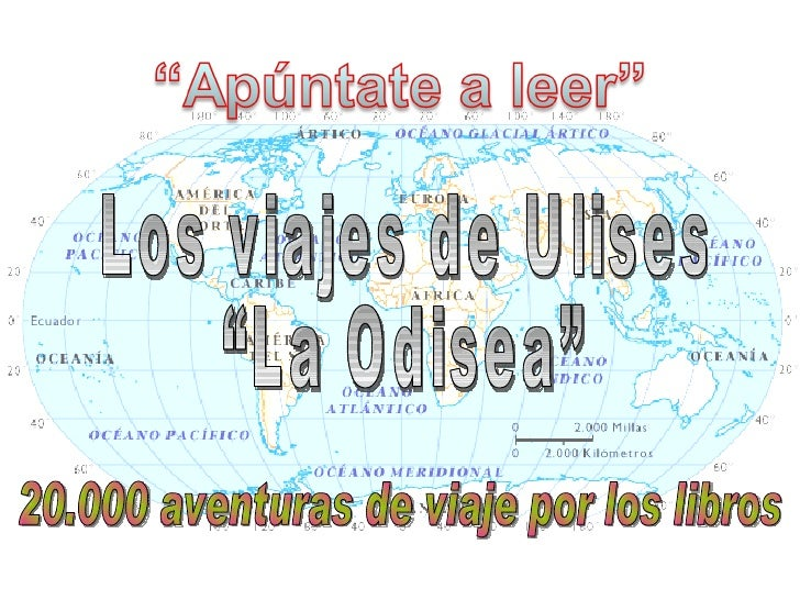 """20.000 aventuras de viaje por los libros Los viajes de Ulises """"La Odisea"""""""