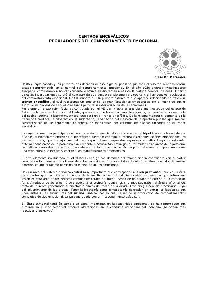 CENTROS ENCEFÁLICOS                   REGULADORES DEL COMPORTAMIENTO EMOCIONAL                                            ...
