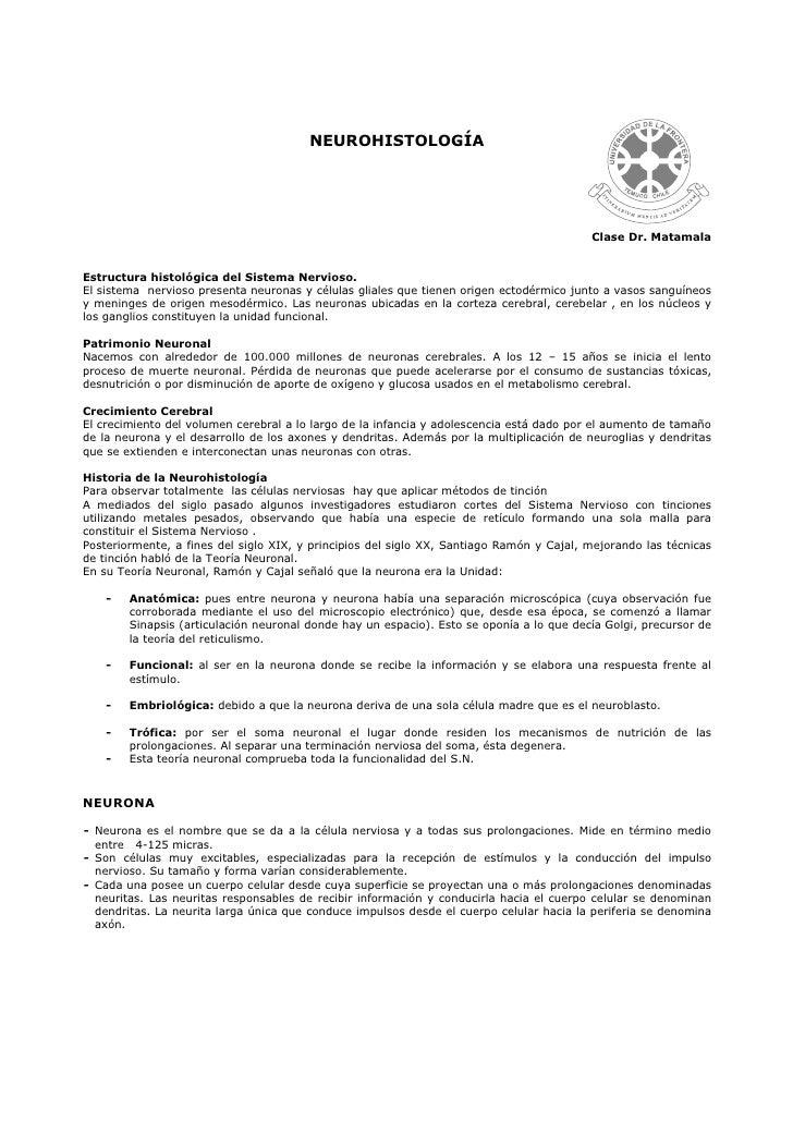 NEUROHISTOLOGÍA                                                                                          Clase Dr. Matamal...