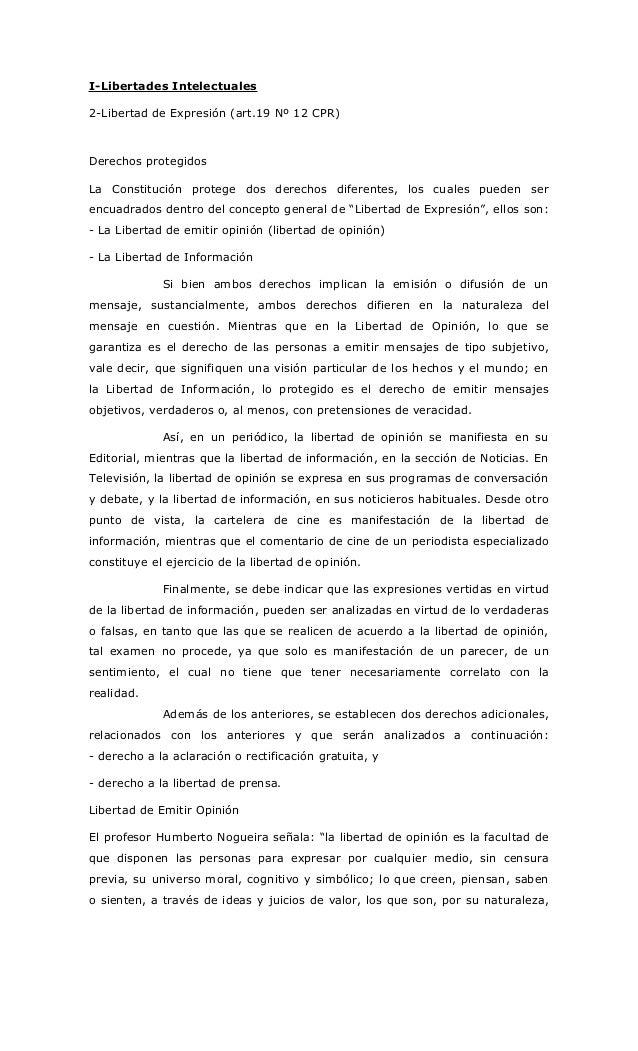I-Libertades Intelectuales 2-Libertad de Expresión (art.19 Nº 12 CPR) Derechos protegidos La Constitución protege dos dere...