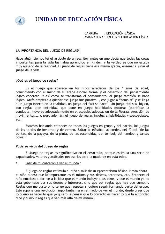 UNIDAD DE EDUCACIÓN FÍSICA CARRERA : EDUCACIÓN BÁSICA ASIGNATURA : TALLER 1 EDUCACIÓN FÍSICA LA IMPORTANCIA DEL JUEGO DE R...