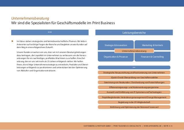 © APENBERG & PARTNER GMBH   PRINT BUSINESS CONSULTANTS   WWW.APENBERG.DE   SEITE 4 / 9 *** Unternehmensberatung Wir sind d...