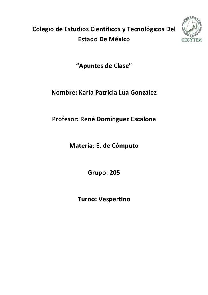 """Colegio de Estudios Científicos y Tecnológicos Del                Estado De México                  """"Apuntes de Clase""""    ..."""
