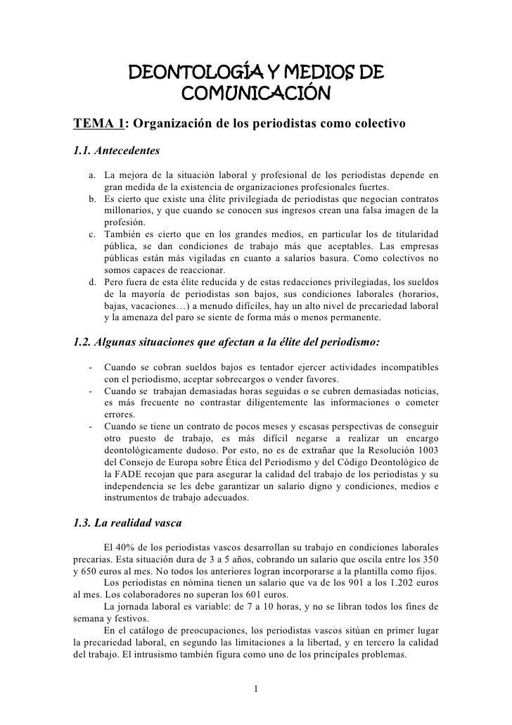 DEONTOLOGÍA Y MEDIOS DE                 COMUNICACIÓNTEMA 1: Organización de los periodistas como colectivo1.1. Antecedente...