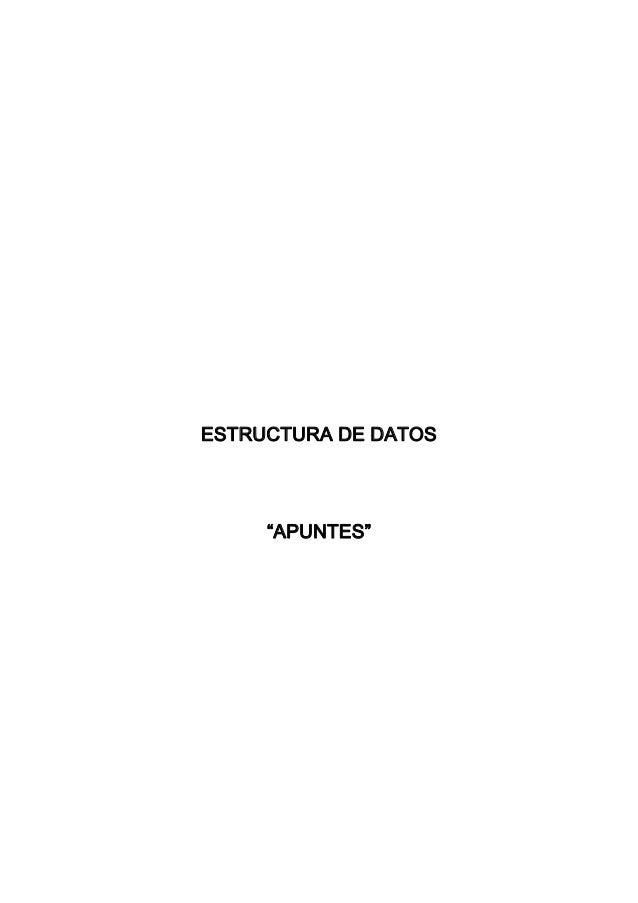 """ESTRUCTURA DE DATOS     """"APUNTES"""""""