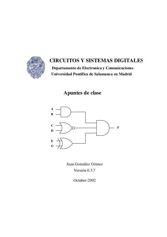 CIRCUITOS Y SISTEMAS DIGITALESDepartamento de Electronica y ComunicacionesUniversidad Pontifica de Salamanca en Madrid    ...