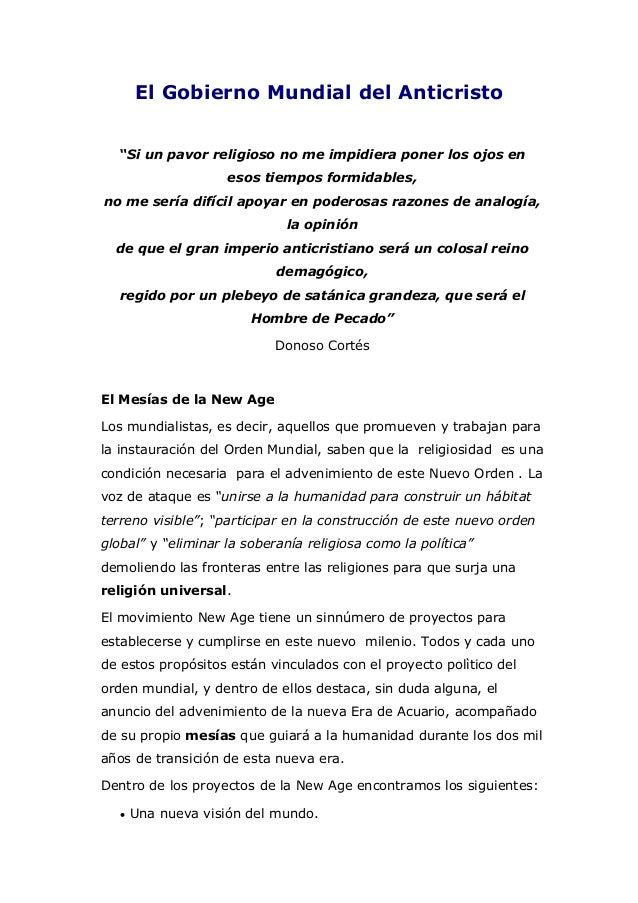 """El Gobierno Mundial del Anticristo """"Si un pavor religioso no me impidiera poner los ojos en esos tiempos formidables, no m..."""