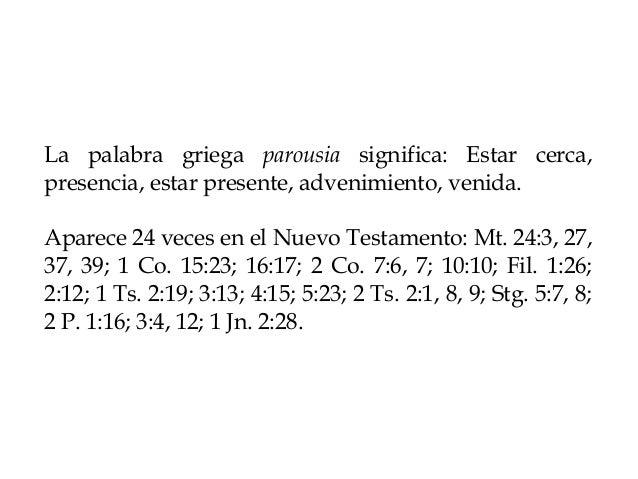 Apuntes sobre el griego parousia Slide 2