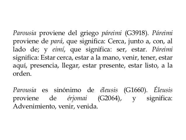 Apuntes sobre el griego parousia Slide 3