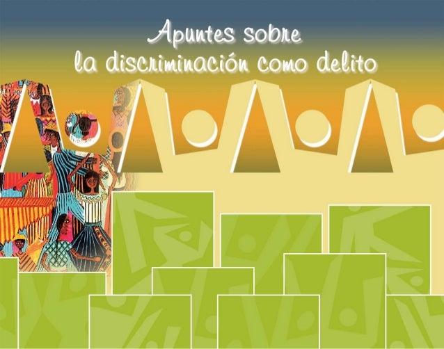 1 Apuntes sobre la discriminación como delito