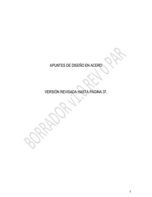 1 APUNTES DE DISEÑO EN ACERO VERSIÓN REVISADA HASTA PÁGINA 37.