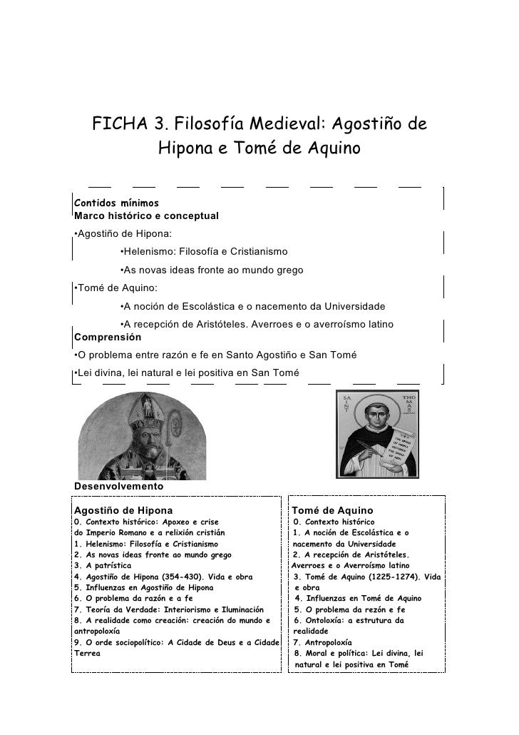 FICHA 3. Filosofía Medieval: Agostiño de           Hipona e Tomé de Aquino   Contidos mínimos Marco histórico e conceptual...