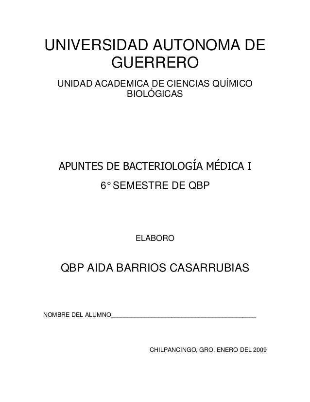 UNIVERSIDAD AUTONOMA DE       GUERRERO    UNIDAD ACADEMICA DE CIENCIAS QUÍMICO                BIOLÓGICAS    APUNTES DE BAC...