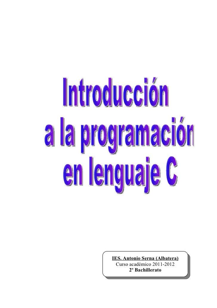 IES. Antonio Serna (Albatera)  Curso académico 2011-2012        2º Bachillerato