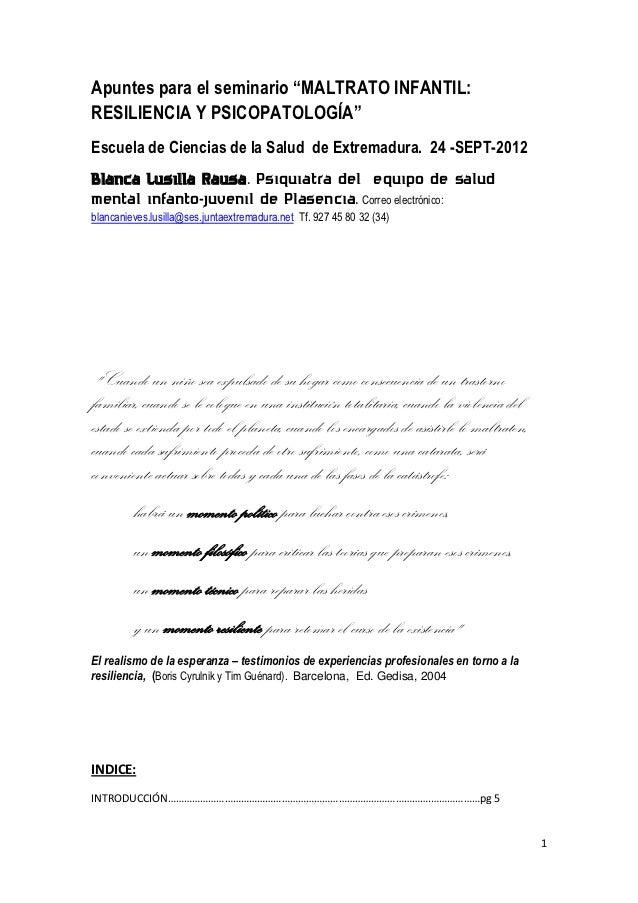 """Apuntes para el seminario """"MALTRATO INFANTIL:RESILIENCIA Y PSICOPATOLOGÍA""""Escuela de Ciencias de la Salud de Extremadura. ..."""