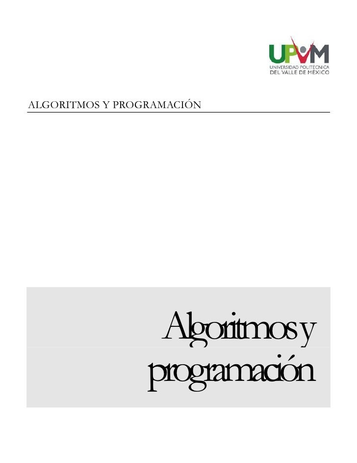 ALGORITMOS Y PROGRAMACIÓN                       Algoritmosy                  programación