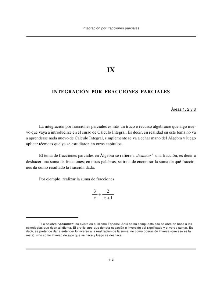 Integración por fracciones parciales                                                        IX                  INTEGRACIÓ...