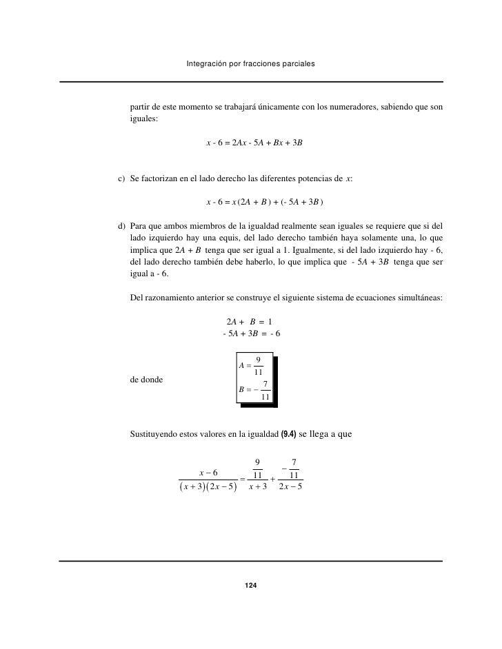 Integración por fracciones parciales   partir de este momento se trabajará únicamente con los numeradores, sabiendo que so...