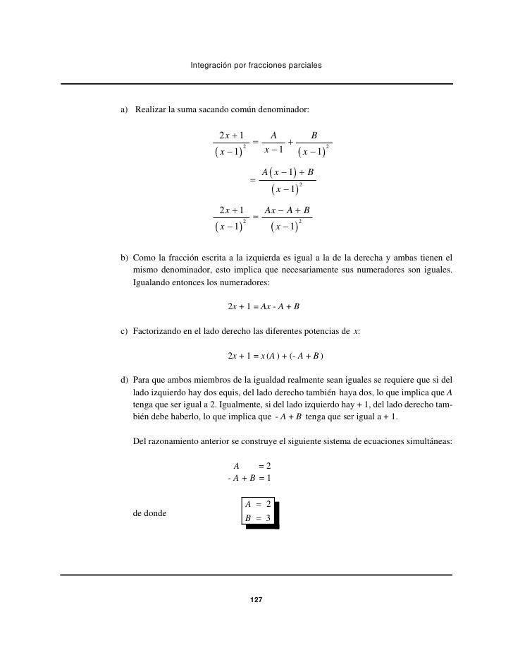Integración por fracciones parcialesa) Realizar la suma sacando común denominador:                           2x + 1       ...