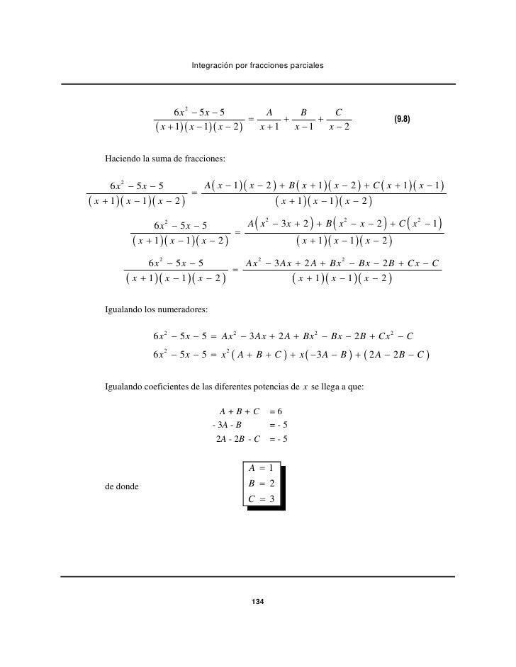 Integración por fracciones parciales                       6 x 2 − 5x − 5          A     B     C                          ...