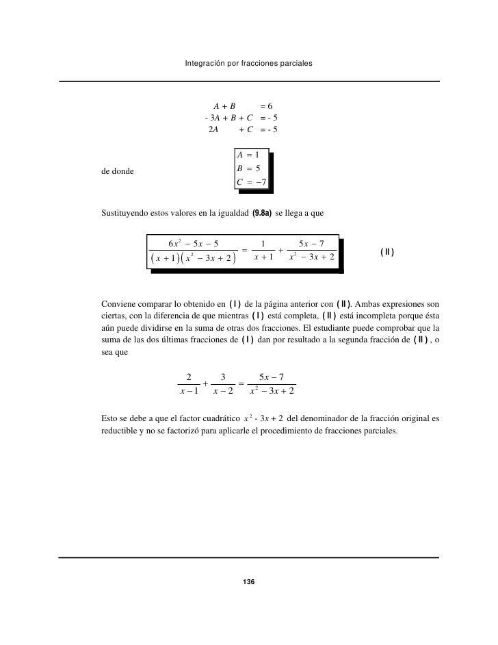 Integración por fracciones parciales                                    A+B       =6                                 - 3A ...
