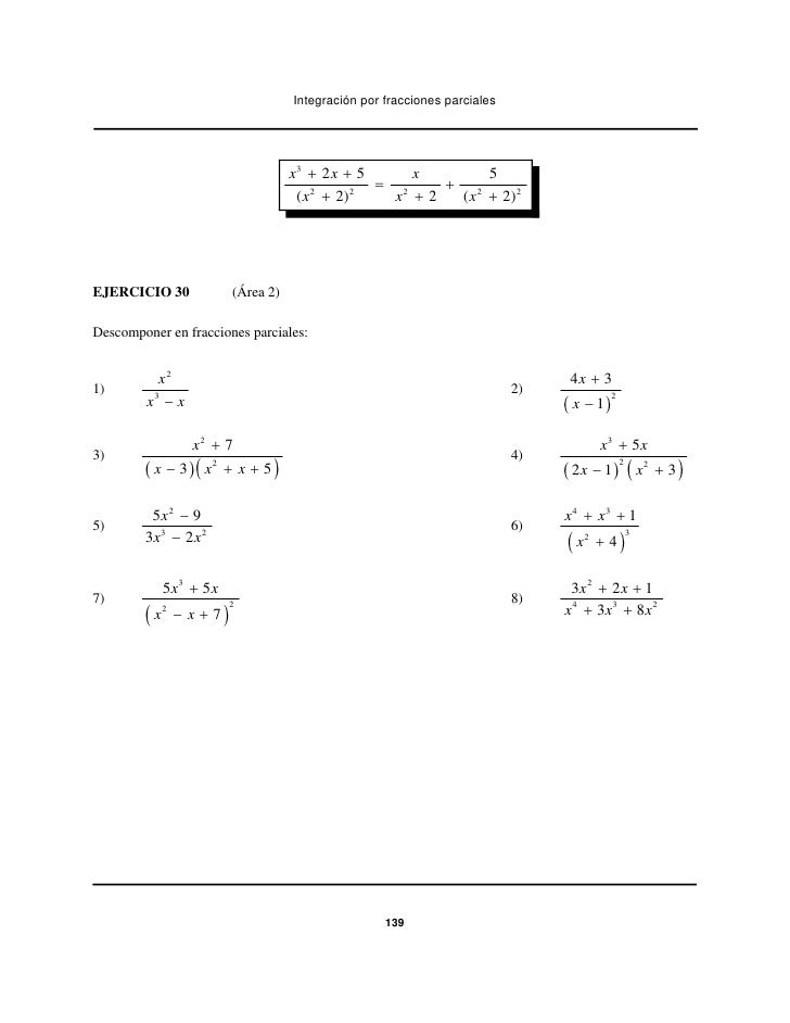 Integración por fracciones parciales                                       x3 + 2 x + 5     x       5                     ...