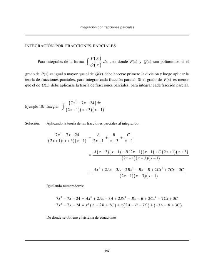 Integración por fracciones parcialesINTEGRACIÓN POR FRACCIONES PARCIALES                                             P( x ...