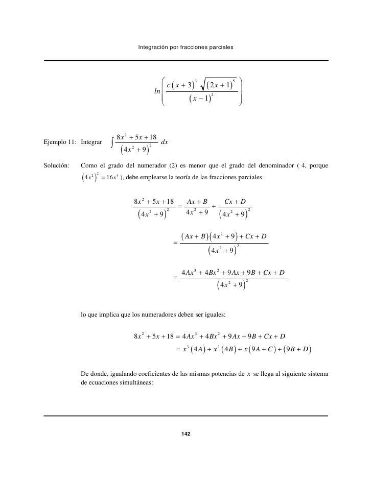 Integración por fracciones parciales                                                   ⎛c x+3 3                           ...