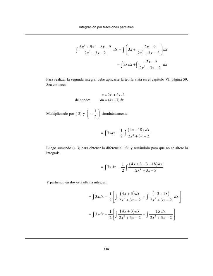 Integración por fracciones parciales                       6 x 3 + 9x 2 − 8x − 9              ⎛            − 2x − 9 ⎞     ...