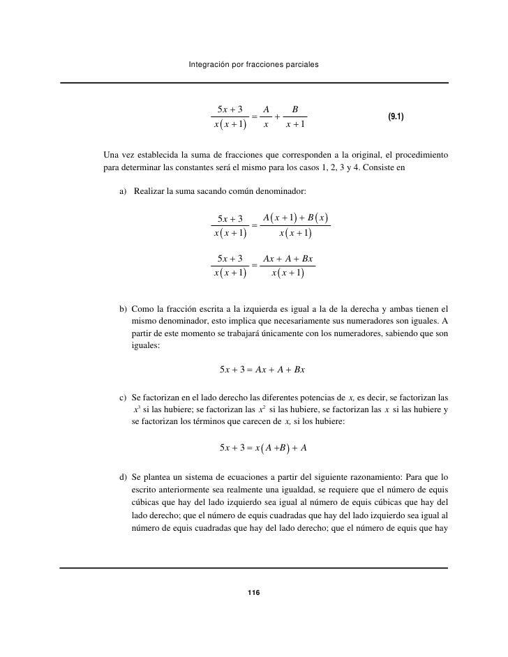 Integración por fracciones parciales                                5x + 3      A     B                                   ...