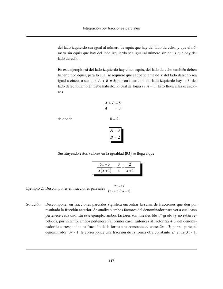 Integración por fracciones parciales                   del lado izquierdo sea igual al número de equis que hay del lado de...