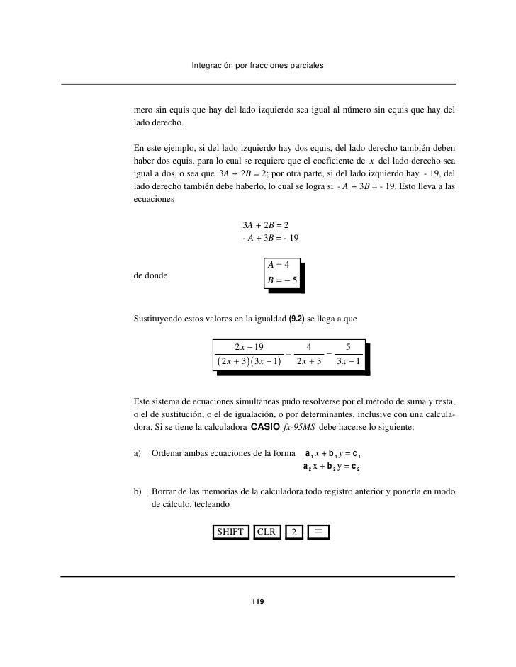 Integración por fracciones parcialesmero sin equis que hay del lado izquierdo sea igual al número sin equis que hay dellad...