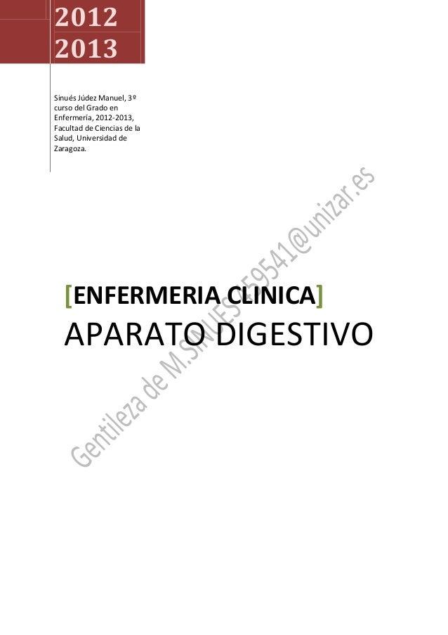 2012 2013 Sinués Júdez Manuel, 3º curso del Grado en Enfermería, 2012-2013, Facultad de Ciencias de la Salud, Universidad ...