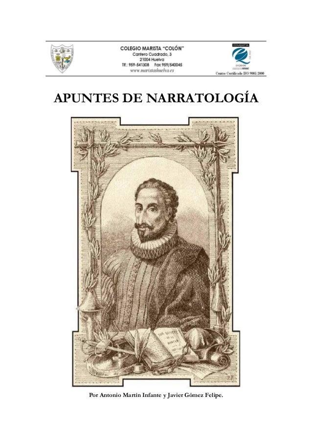 APUNTES DE NARRATOLOGÍA  Por Antonio Martín Infante y Javier Gómez Felipe.