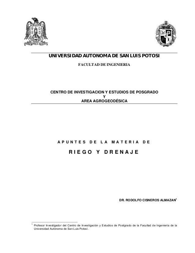 UNIVERSIDAD AUTONOMA DE SAN LUIS POTOSI FACULTAD DE INGENIERIA CENTRO DE INVESTIGACION Y ESTUDIOS DE POSGRADO Y AREA AGROG...