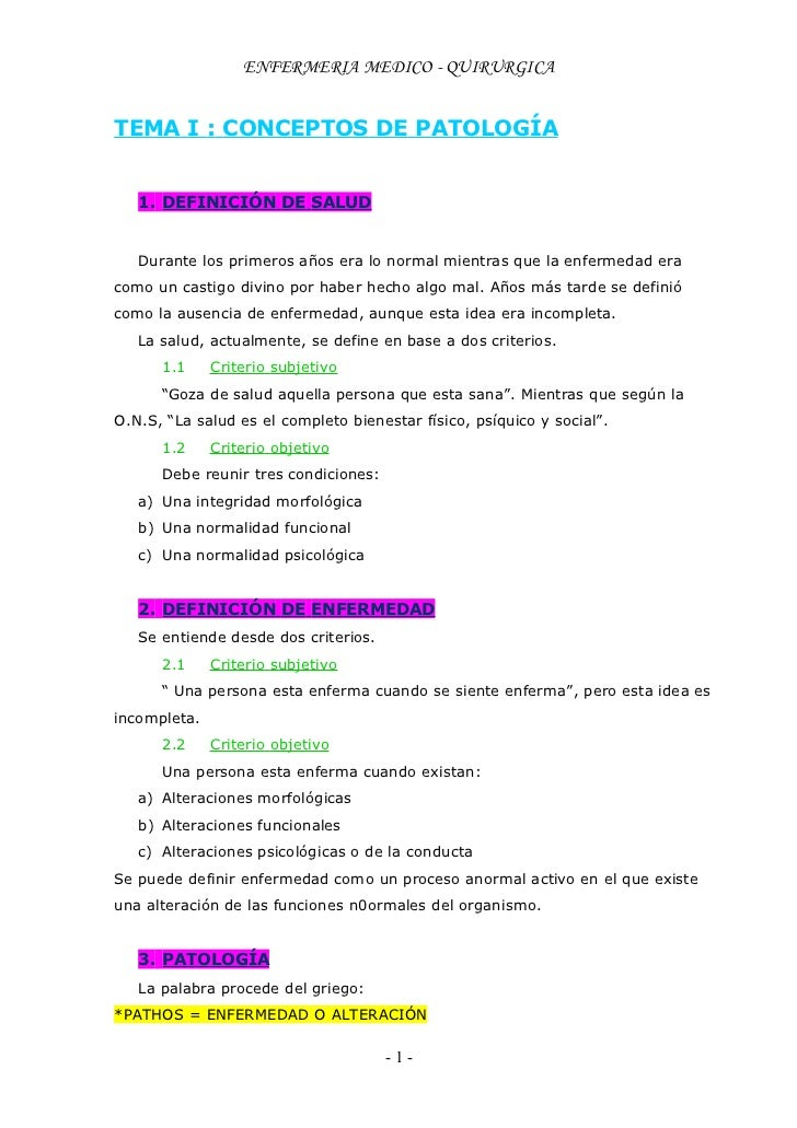 ENFERMERIA MEDICO - QUIRURGICATEMA I : CONCEPTOS DE PATOLOGÍA   1. DEFINICIÓN DE SALUD   Durante los primeros años era lo ...