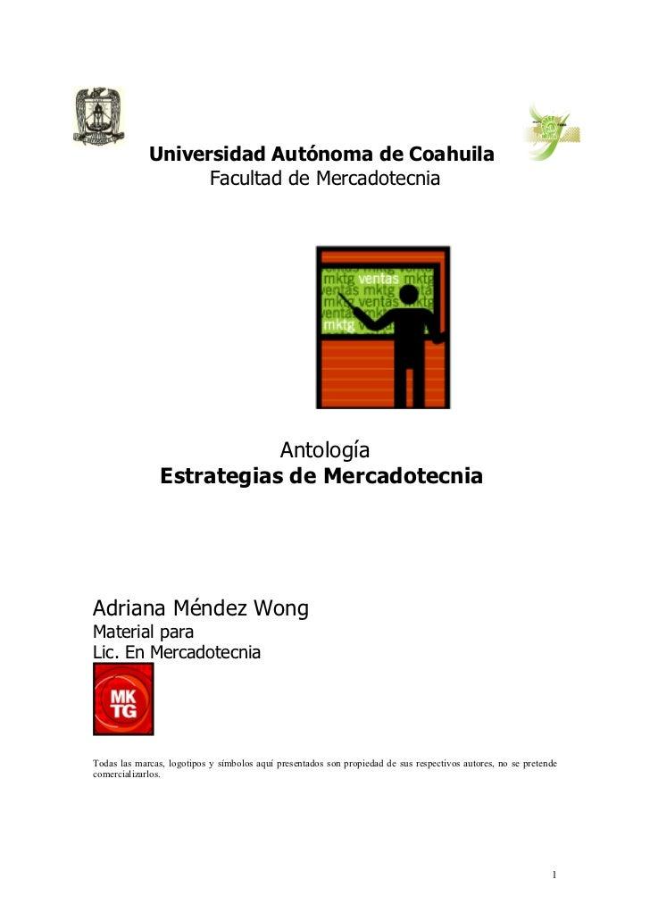 Universidad Autónoma de Coahuila                    Facultad de Mercadotecnia                                Antología    ...