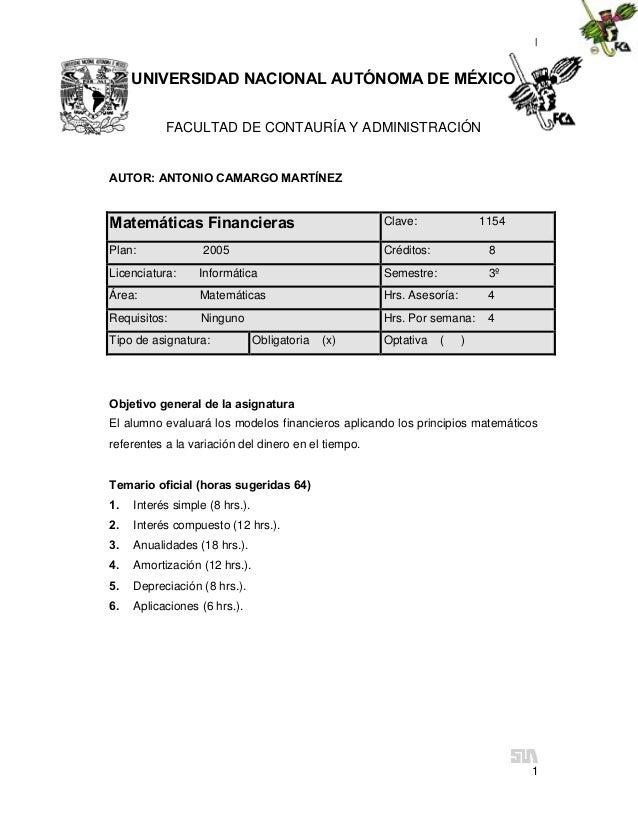 | 1 UNIVERSIDAD NACIONAL AUTÓNOMA DE MÉXICO FACULTAD DE CONTAURÍA Y ADMINISTRACIÓN AUTOR: ANTONIO CAMARGO MARTÍNEZ Matemát...