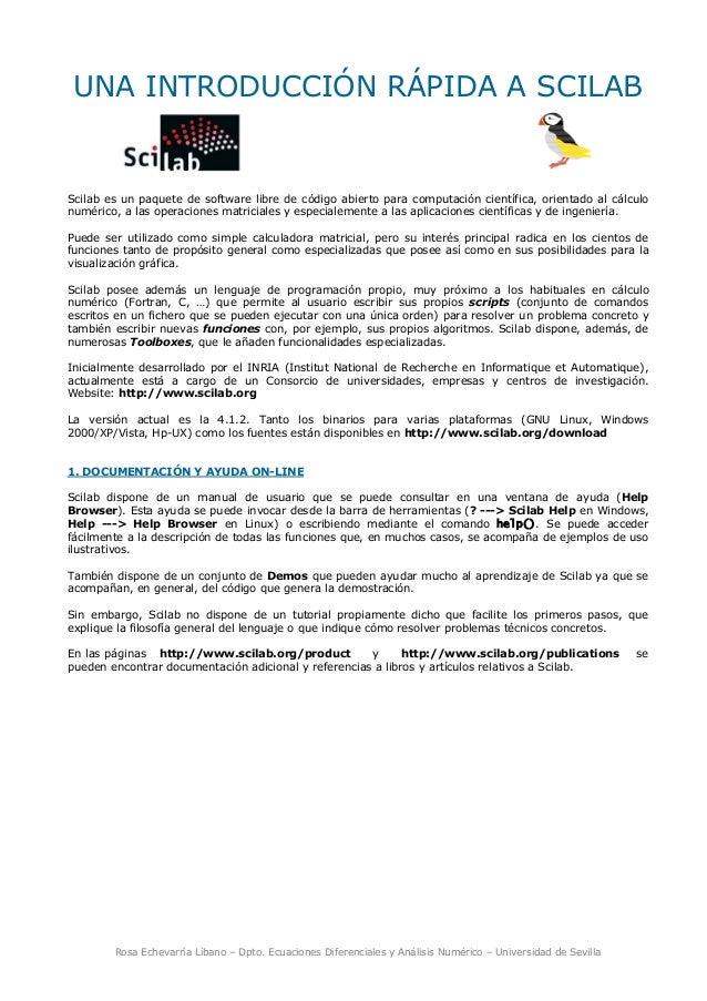 Rosa Echevarría Líbano – Dpto. Ecuaciones Diferenciales y Análisis Numérico – Universidad de Sevilla UNA INTRODUCCIÓN RÁPI...