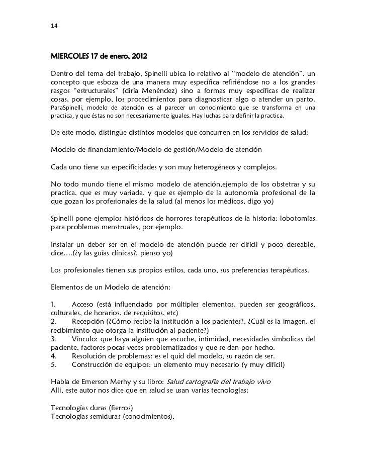 """14MIERCOLES 17 de enero, 2012Dentro del tema del trabajo, Spinelli ubica lo relativo al """"modelo de atención"""", unconcepto..."""