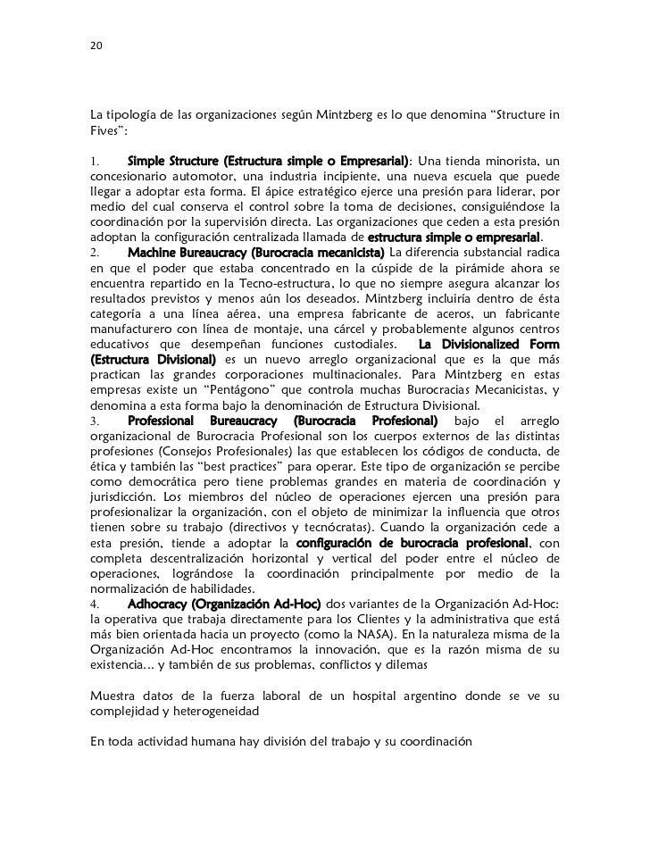 """20La tipología de las organizaciones según Mintzberg es lo que denomina """"Structure inFives"""":1.      Simple Structure (Es..."""