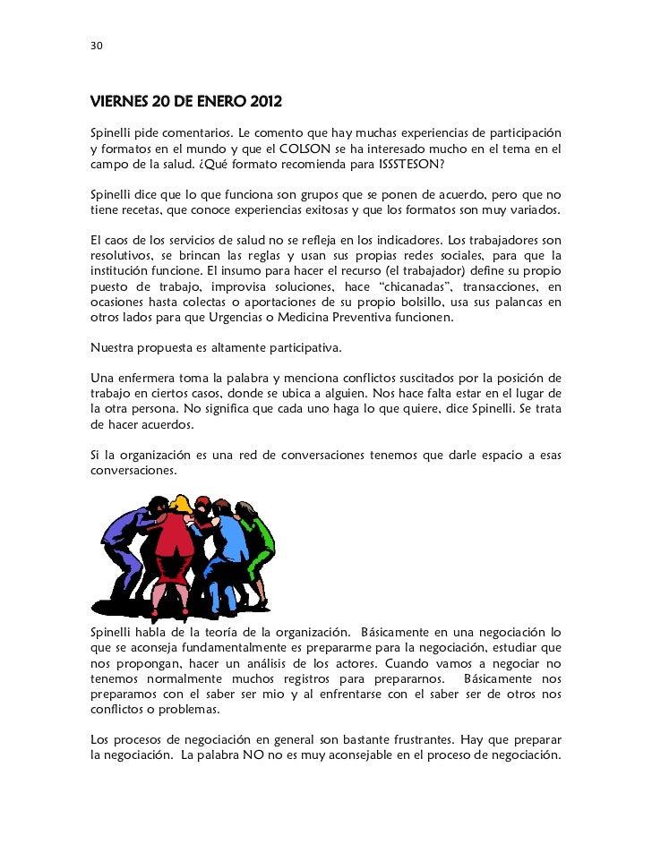 30VIERNES 20 DE ENERO 2012Spinelli pide comentarios. Le comento que hay muchas experiencias de participacióny formatos e...