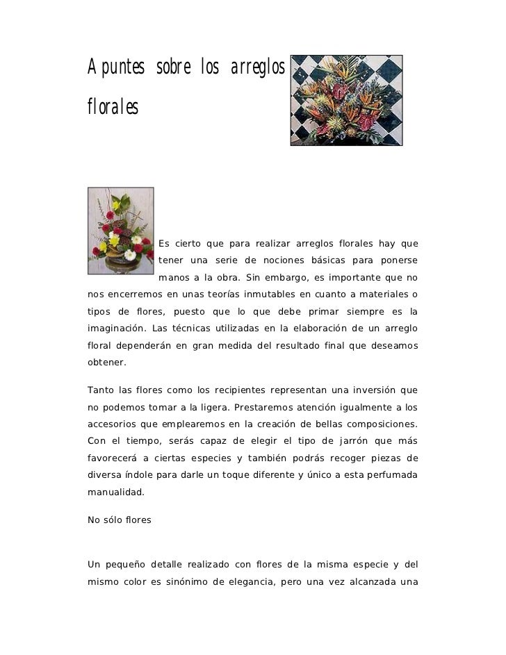 Apuntes sobre los arreglosflorales                 Es cierto que para realizar arreglos florales hay que                 t...