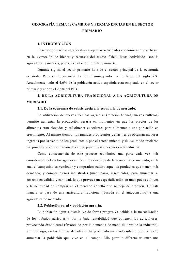 GEOGRAFÍA TEMA 1: CAMBIOS Y PERMANENCIAS EN EL SECTOR                                      PRIMARIO       1. INTRODUCCIÓN ...