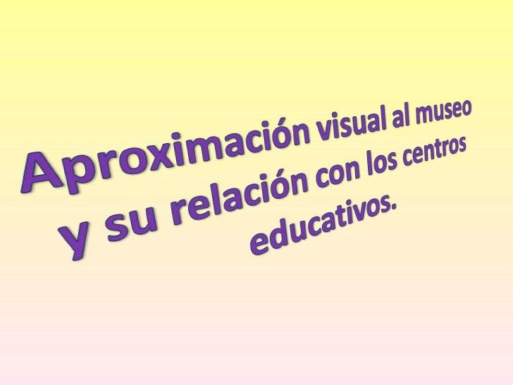 Apuntes visuales de museo y educacion Slide 2