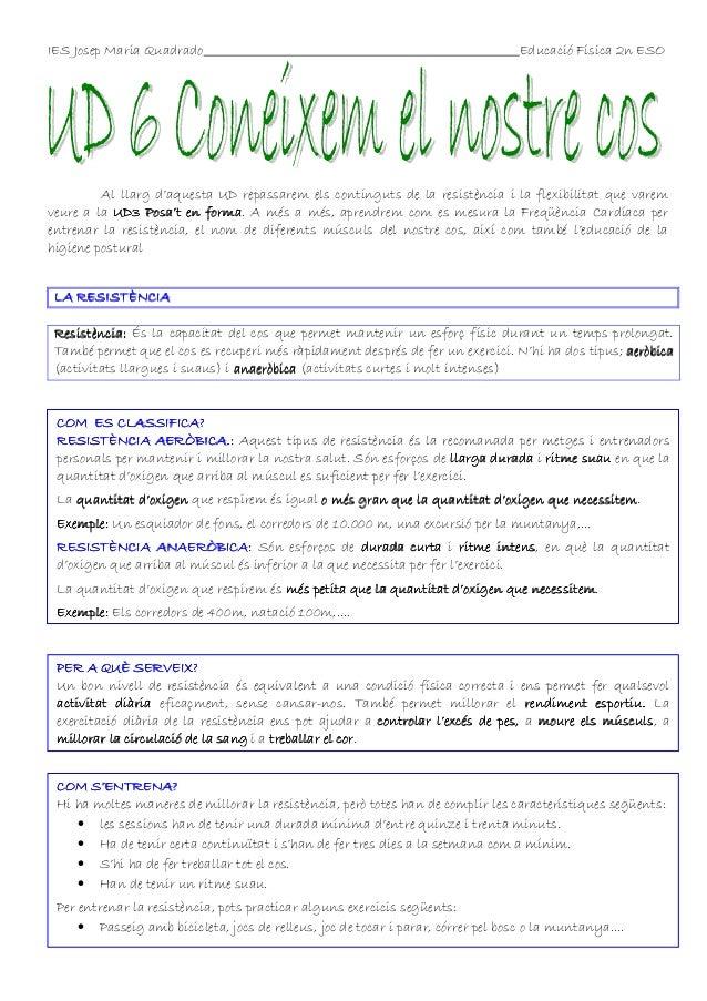 IES Josep Maria Quadrado  Educació Física 2n ESO  Al llarg d'aquesta UD repassarem els continguts de la resistència i la f...