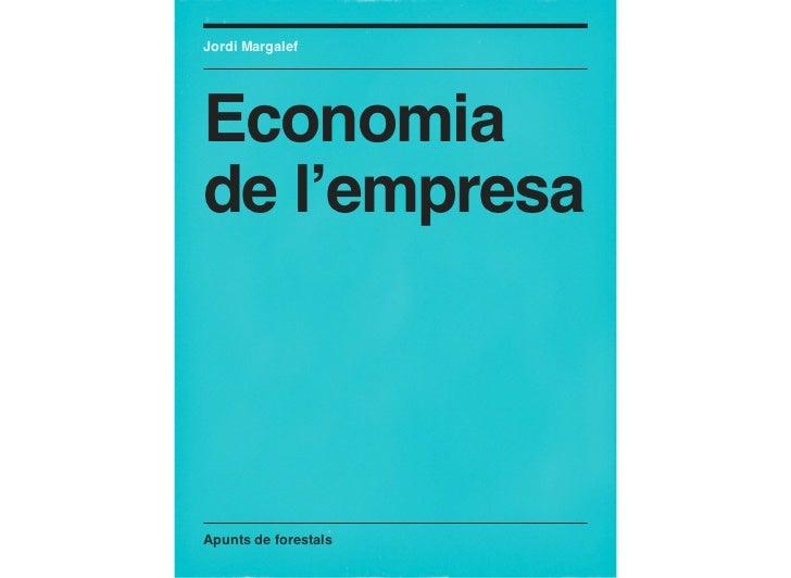 Jordi MargalefEconomiade l'empresaApunts de forestals